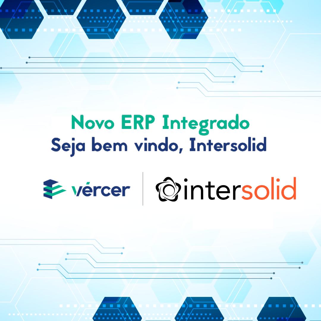 Intersolid é a nova parceria da Vércer
