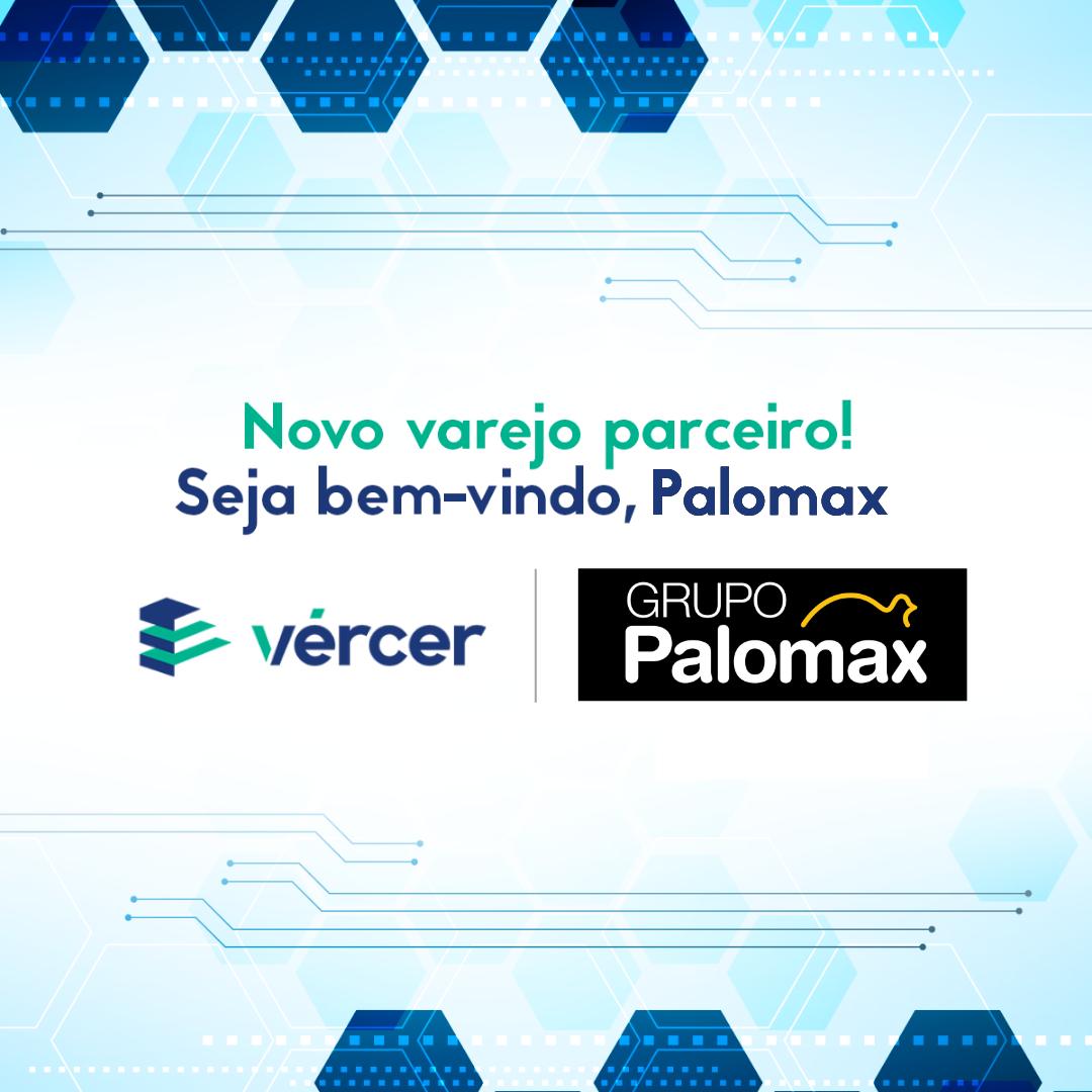 O Supermercado Palomax é o mais novo parceiro da Vércer!